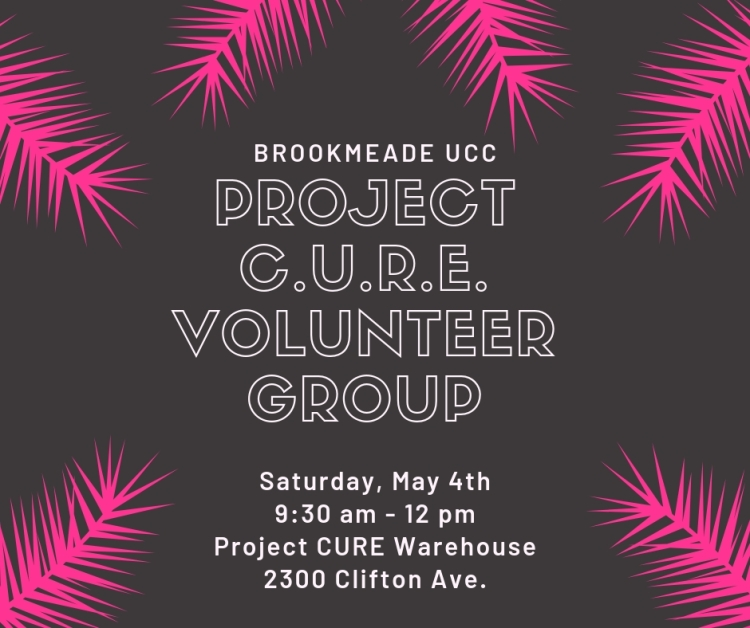 project C.U.R.E. volunteer group may 2019